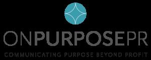 On Purpose PR - Communicating Purpose Beyond Profit